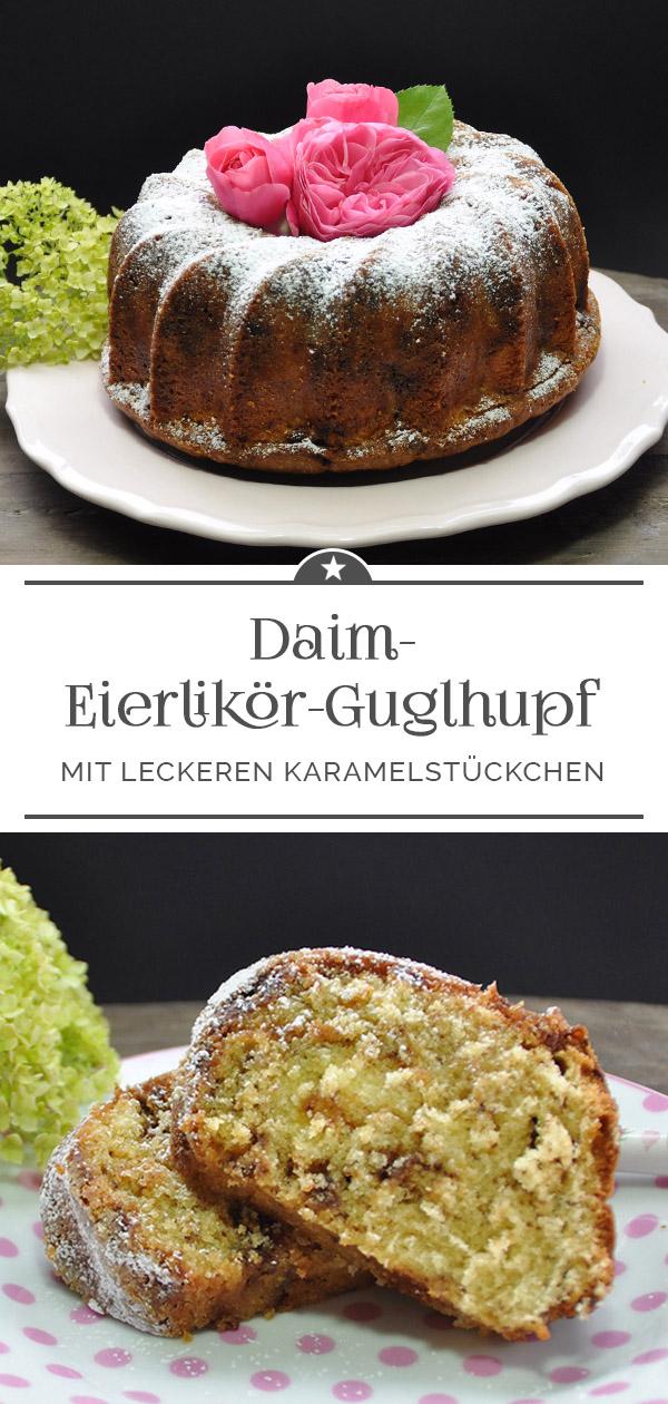 Daim-Eierlikör-Gugelhupf