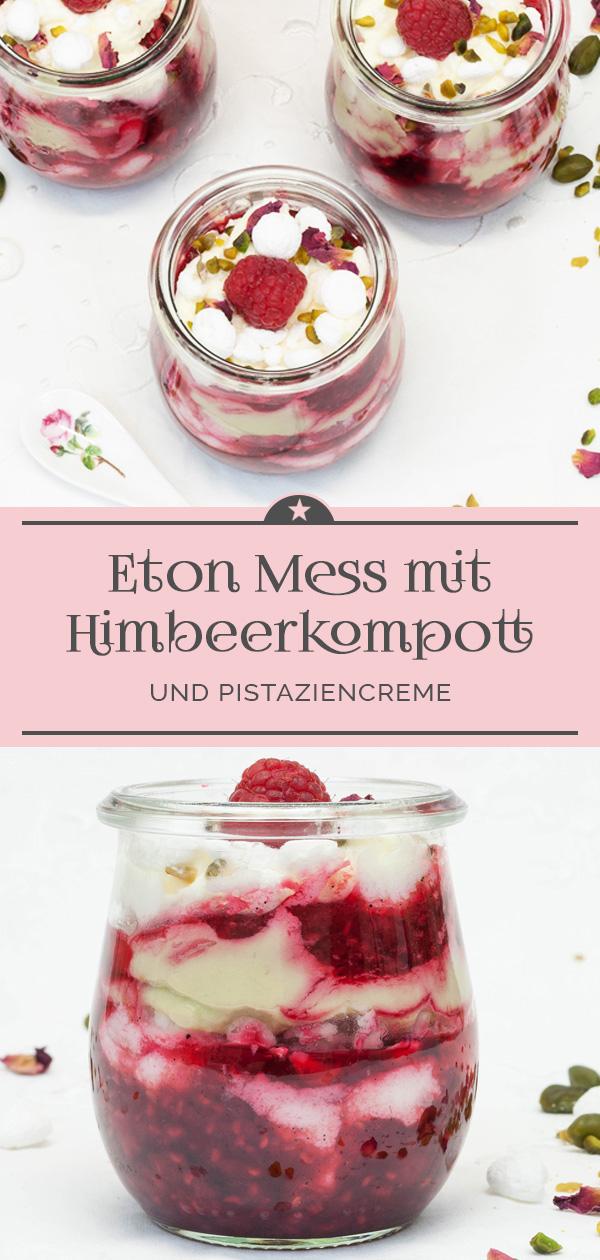 Eton Mess mit Himbeerkompott und Pistaiziencreme