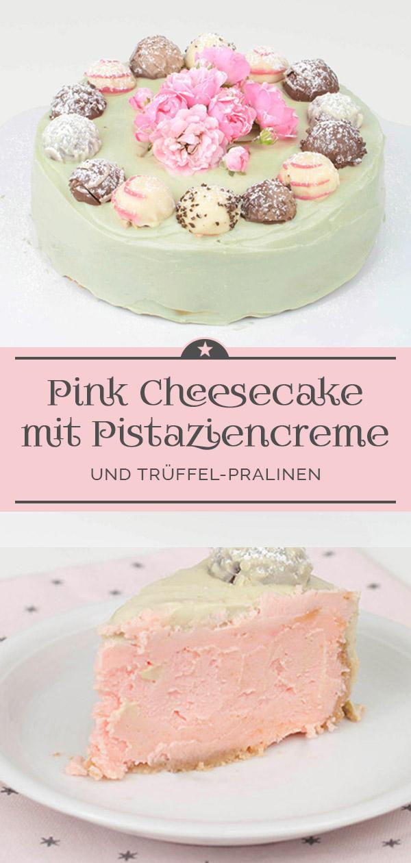 Pink Cheesecake mit Pistaziencreme und Trüffel-Pralinen
