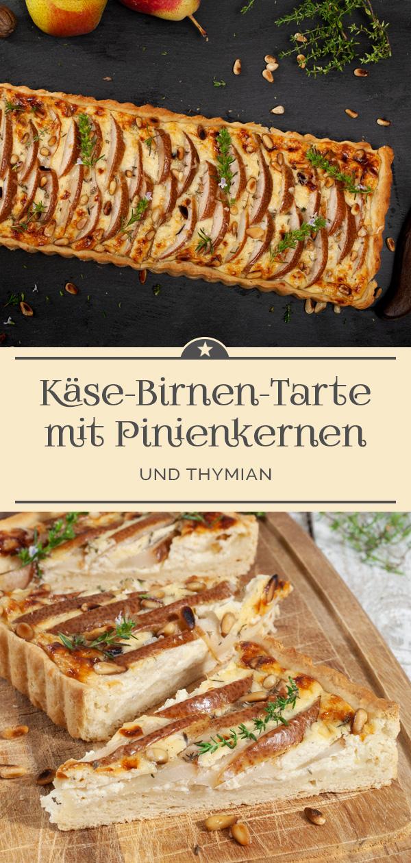 Käse-Birnen-Tarte mit Pinienkernen und Thymian
