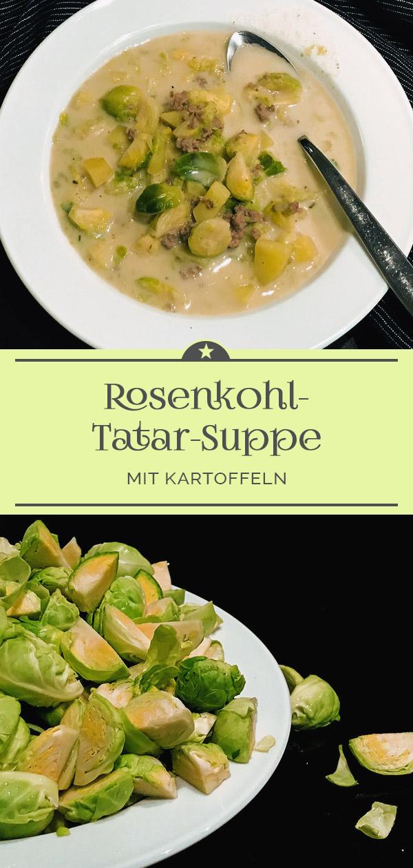 Rosenkohl-Tatar-Suppe