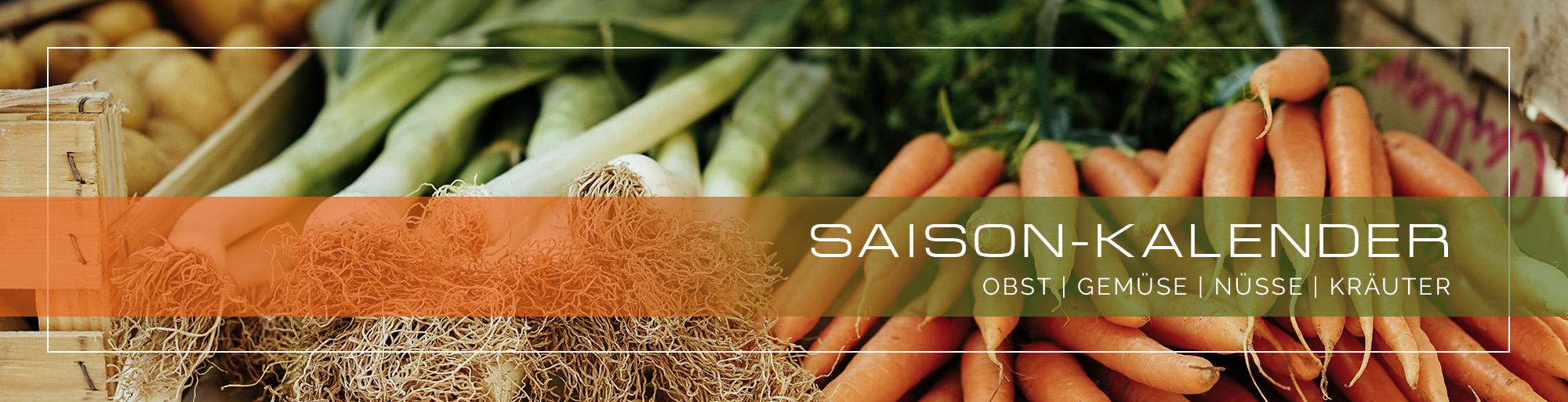 Saisonkalender Obst, Gemüse, Nüsse, Kräuter